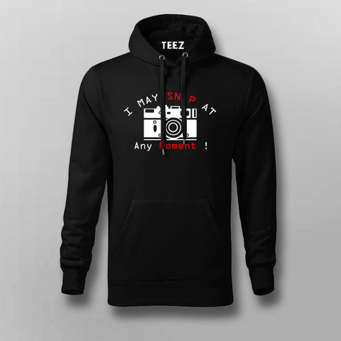 I May Snap At Any Moment Hoodies For Men Online India