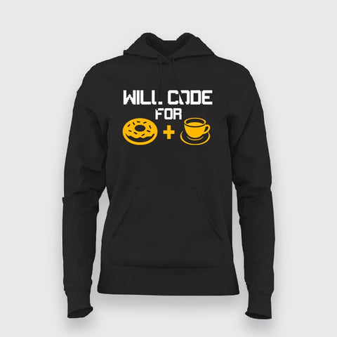 Will Code For Donut and Coffee  Hoodies For Women Online