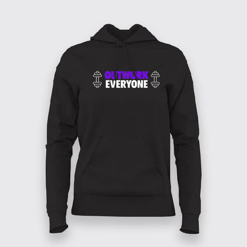 Outwork Everyone Motivational Gym Hoodies For Women Online India