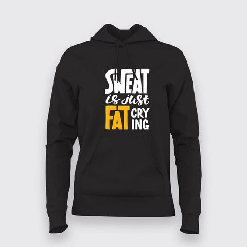 Buy Sweat is Just Fat Crying Hoodies For Men Online India