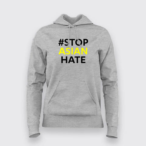 # Stop Asian Hate Hoodies For Women Online India