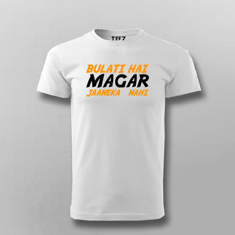 Bulati Hai Magar Jaaneka Nahi  T-Shirt For Men Online