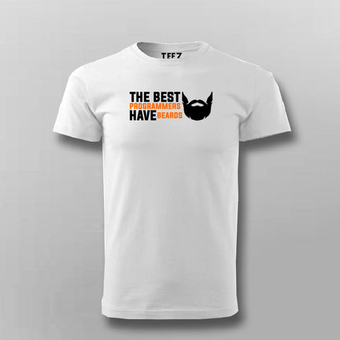 The Best Programmers Have Beards T- Shirt For Men Online