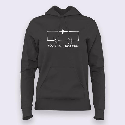 You Shall Not Pass! Circuit Funny Science Hoodies For Women Online India
