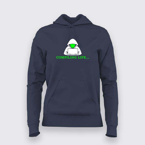 Programmer Compiling Life Hoodies For Women