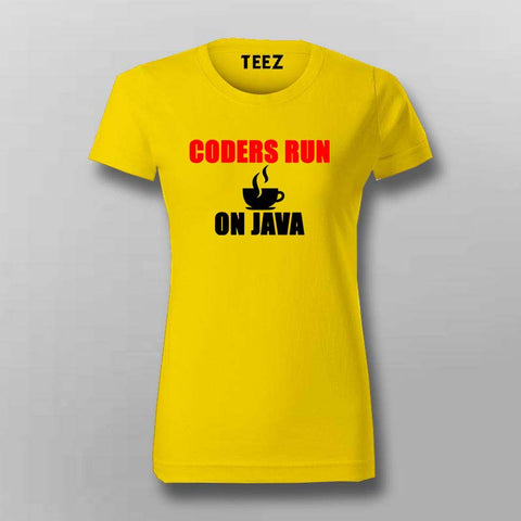 Coders Run On Java  T-Shirt For Women