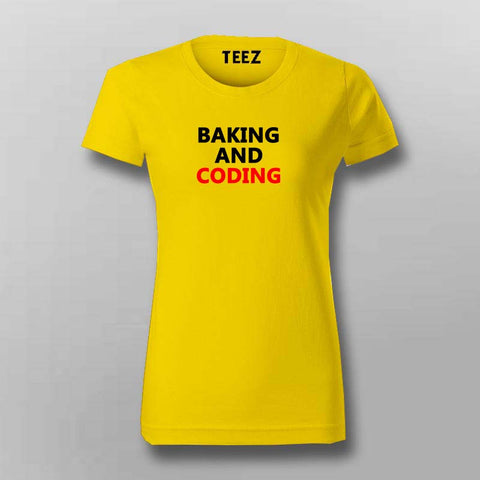 Baking and coding t-shirt for women coding