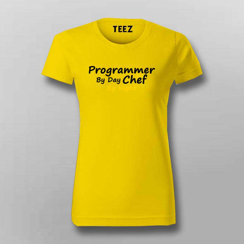 Programmer By Day Chef By Night  T-Shirt For Women