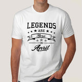 Legends are born in April Men's T-shirt online india