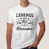 Legends are born in December Men's T-shirt online india