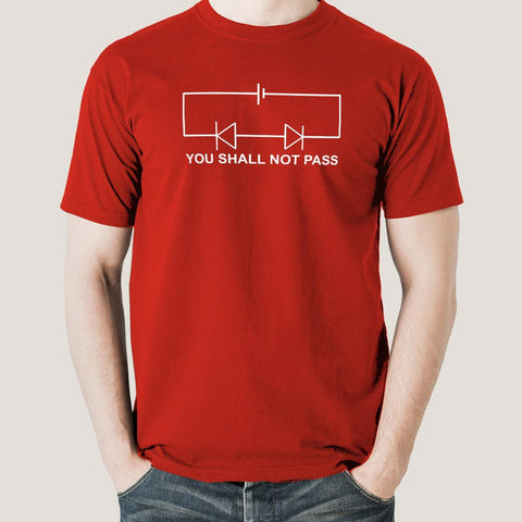 You Shall Not Pass! Circuit Funny Science T-shirt For Men