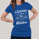 Legends are born in October Women's T-shirt