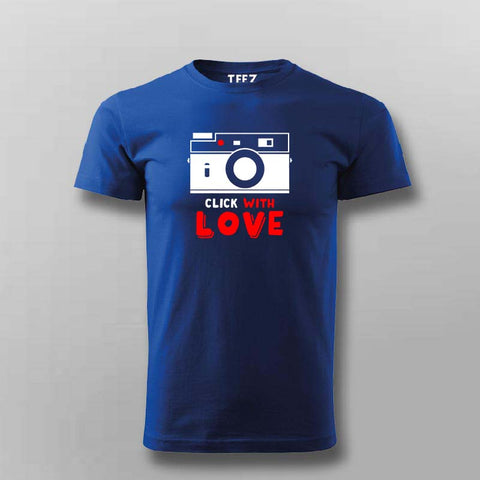 Click With Love T-Shirt For Men