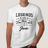 Legends are born in June Men's T-shirt