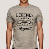 Legends are born in August Men's T-shirt online india
