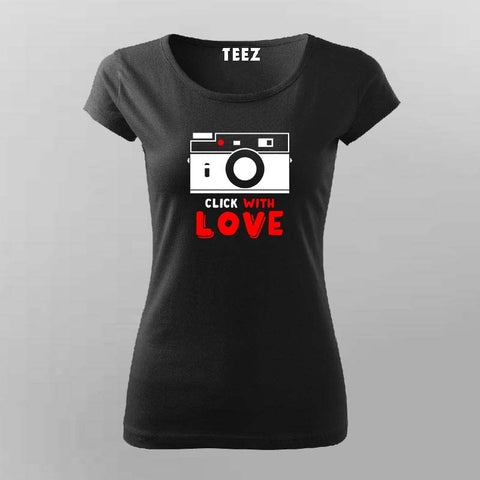Click With Love T-Shirt For Women Online India