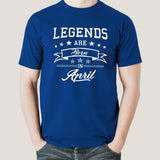 Legends are born in April Men's T-shirt
