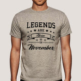 Legends are born in November Men's T-shirt online india