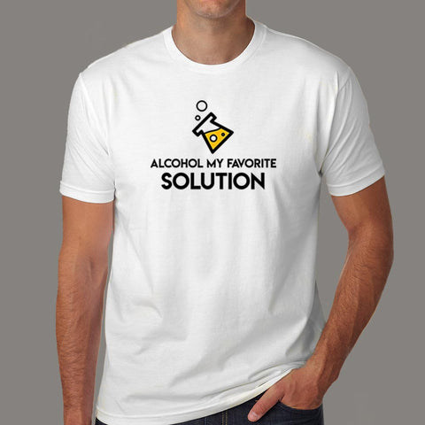 Alcohol My Favorite Solution T-Shirt For Men Online India