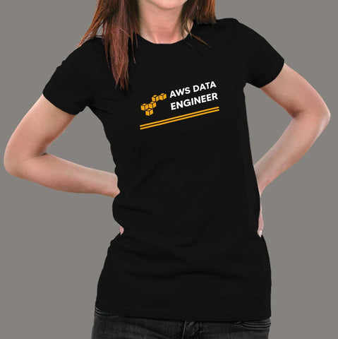Aws Data Engineer Women's Profession T-Shirt Online India