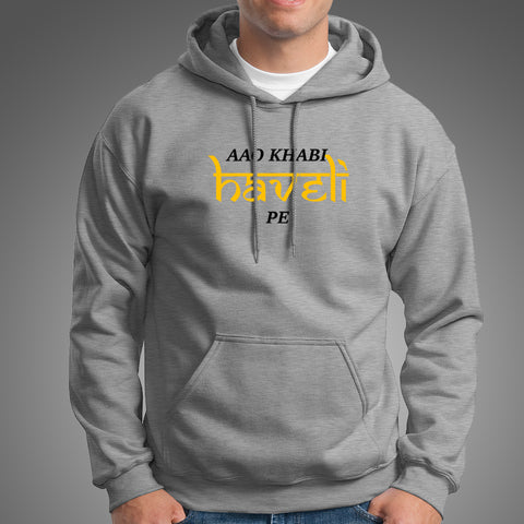 Aao khabi haveli pe Hoodies For Men Online India
