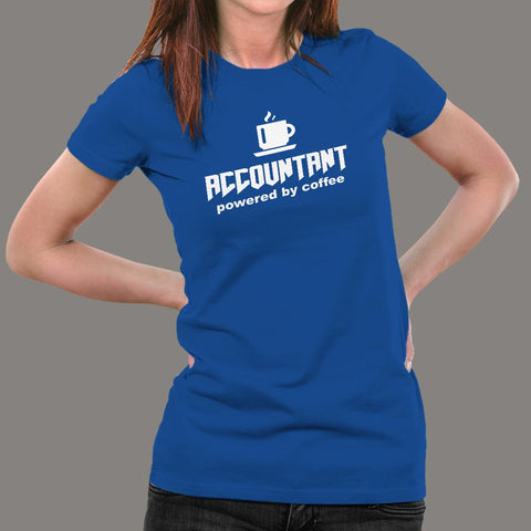 Accountant Powered By Coffee T-Shirt For Women Online India