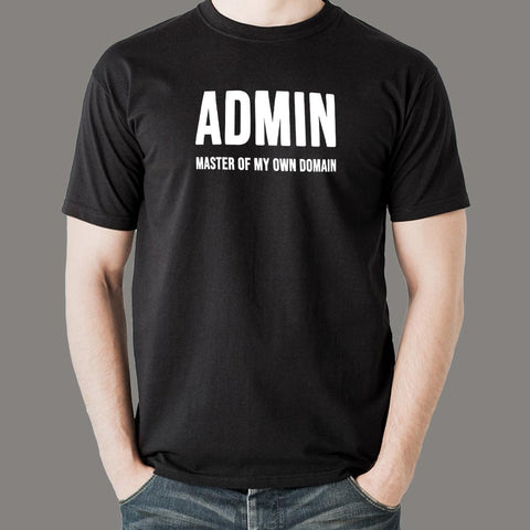 Admin Master Of My Own Domain Funny Geek T-Shirt For Men India