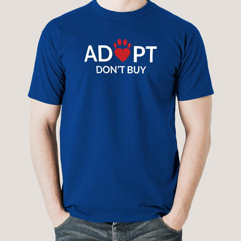 Buy Adopt Love, Don't Buy Men's T-shirt At Just Rs 349 On Sale! Online India