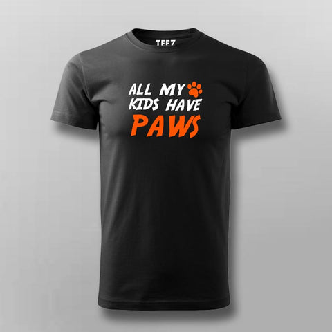 All My Kids Have Paws T-Shirt For Men Online India