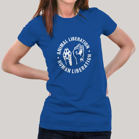 Human Liberation Animal Liberation T-Shirt For Women Online India
