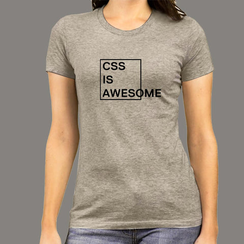 CSS Is Awesome Women's T-Shirt