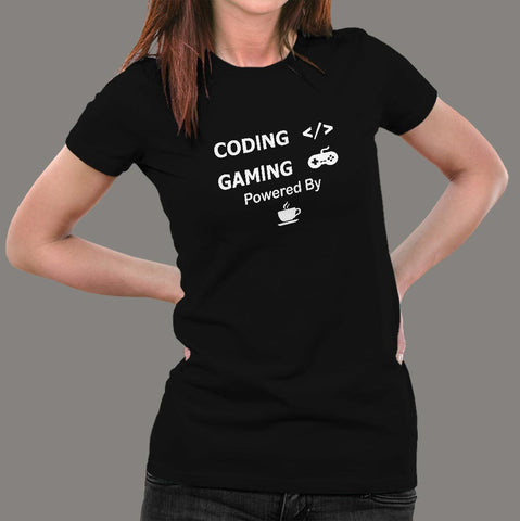Coding And Gaming Powered By Coffee Programming T-Shirt For Women Online India