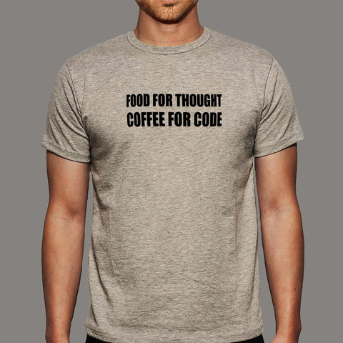 Food For Thought Coffee For Code Funny Coding T-Shirt For Men Online India