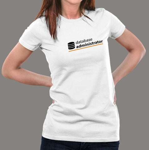 Database Administrator T-Shirt For Women india