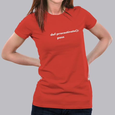Funny Python Code Def Procrastinate Pass T-Shirt For Women Online India