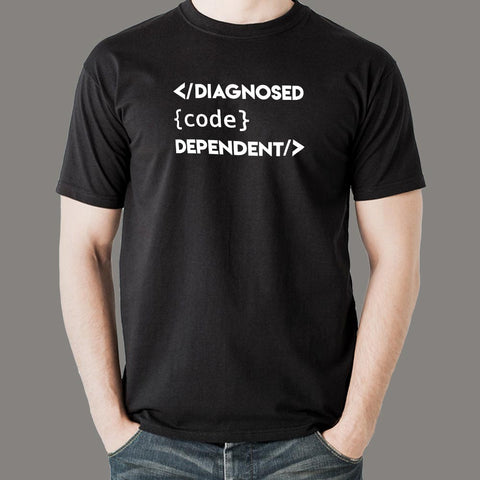 Computer Geeks - Diagnosed Code Dependent Coding T-Shirt For Men India