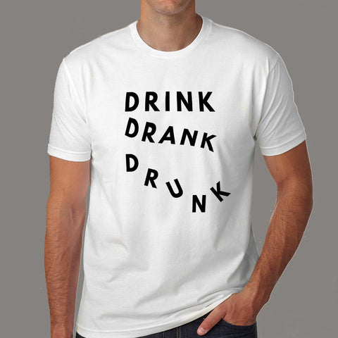 Drink Drank Drunk T-Shirts For Men online india
