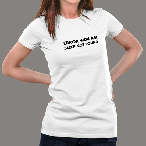Error 404 Sleep not found Women's T-Shirt  india