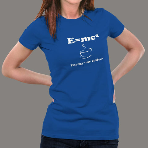 E=Mc2 Energy Milk Coffee T-Shirt For Women online india