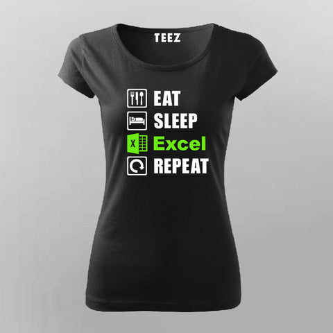 Eat Sleep Excel Repeat Accountant Humour T-Shirt For Women Online India