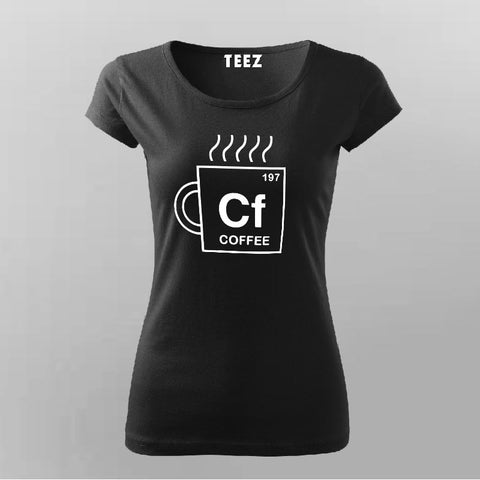 Elements Alignment Funny CF Coffee Periodic T-Shirt For Women