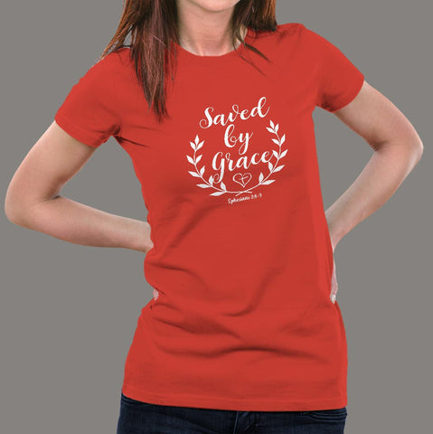 Ephesians 2: 8-9 Saved by his Grace Women's Christian bible verse T-shirt online india