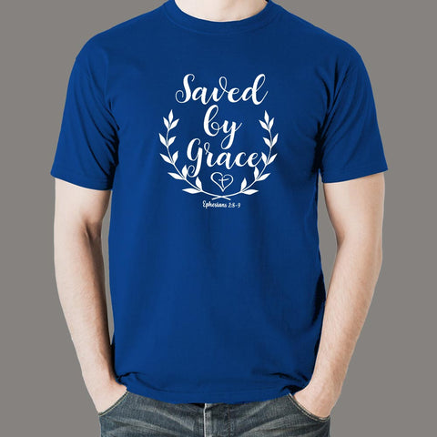 Ephesians 2: 8-9 Saved by his Grace Men's Christian bible verse T-shirt