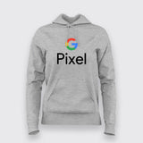 Google Pixel Hoodies For Women