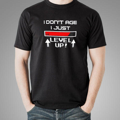 I Don't Age I Level Up Funny Gaming T-Shirt For Men Online India