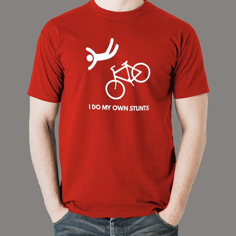 I Do My Own Stunts Funny Bicycle T-shirt For Men Online India