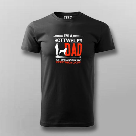 I Am A Rottweiler Dad T-Shirt For Men Online India
