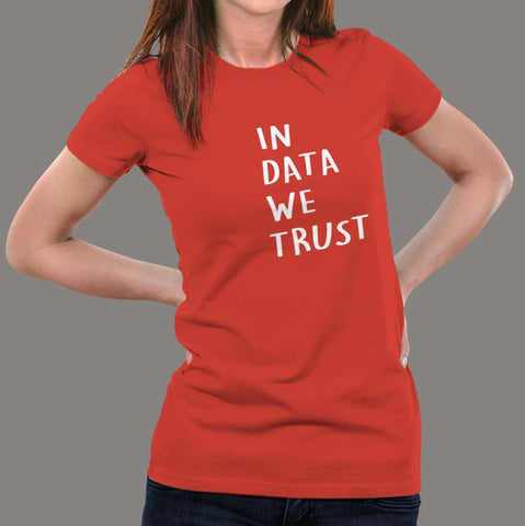 Buy This In Data We Trust  Offer T-Shirt For Women