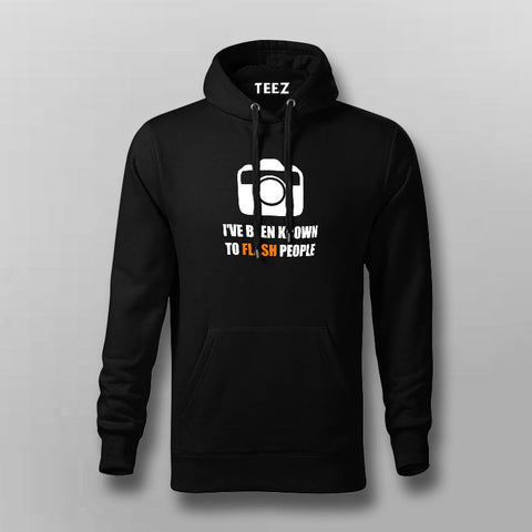 I've Been Known To Flash People Funny Photography Hoodies For Men Online India