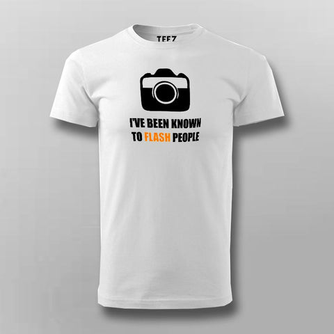 I've Been Known To Flash People Funny Photography T-Shirt For Men